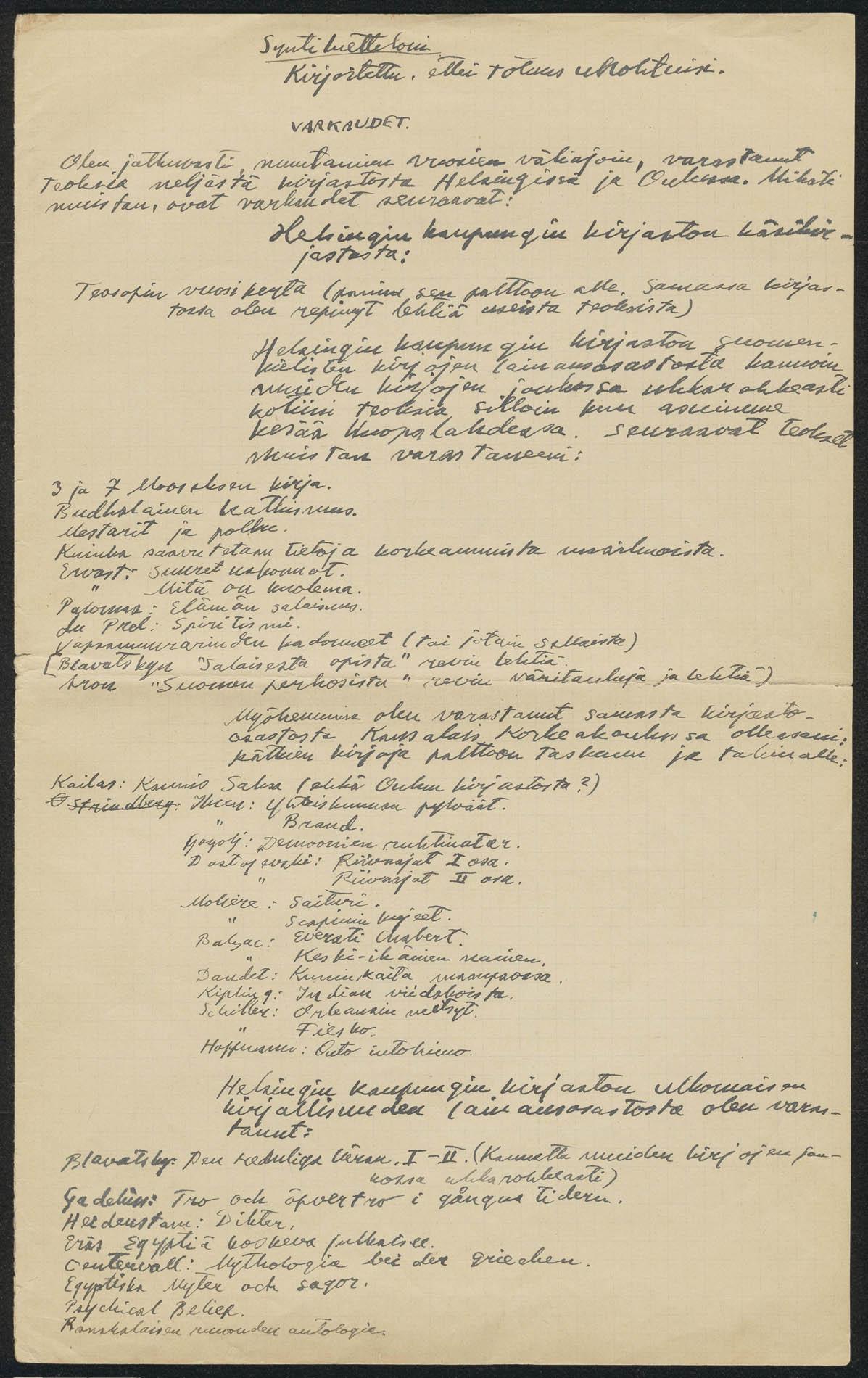 """Kirjailija Tatu Vaaskiven """"syntien"""" luettelo. """"Ettei totuus unohtuisi""""."""