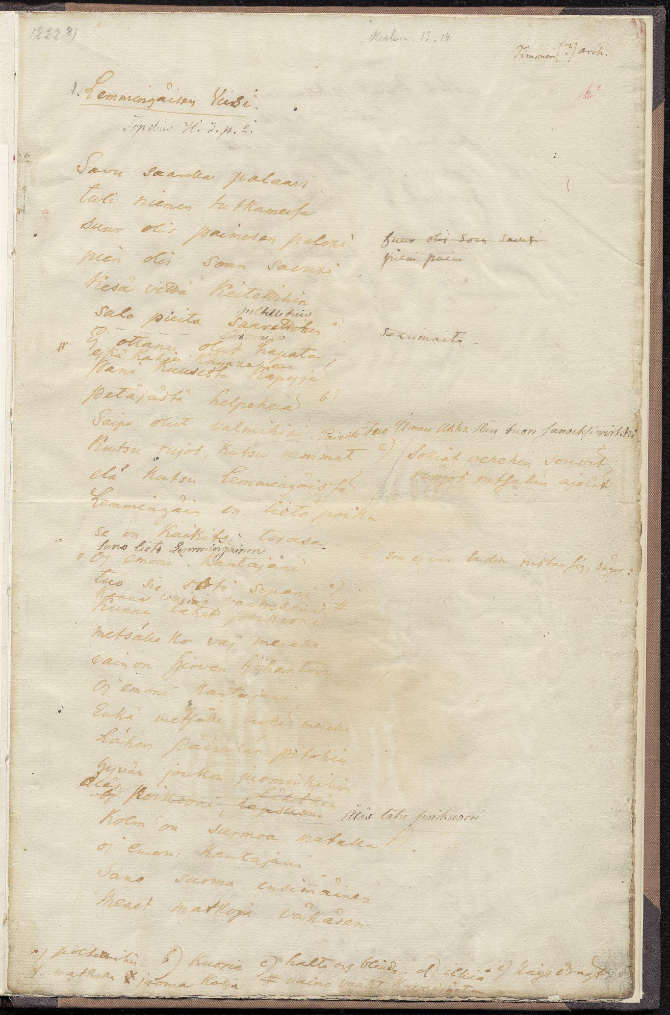 Remsosen renki Timoselta tallennettu runo ja loitsu Kuddnäsissa Uusikaarlepyyssä 1820. Kerääjä: Zacharias Topelius.