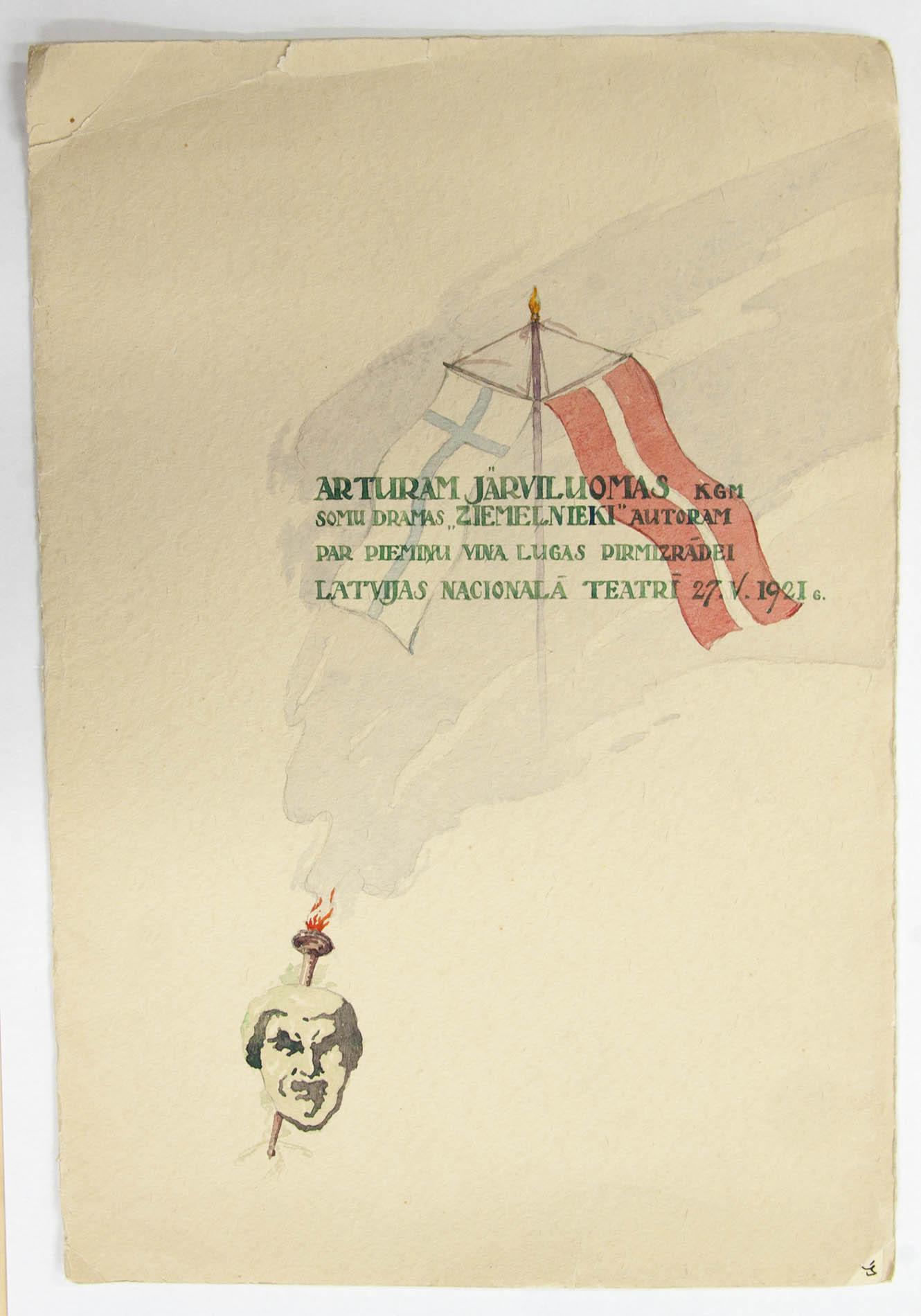 Latvian Kansallisteatterin kunniajäsenkirja ensimmäiselle latvialaisten näyttämöiden suomalaiskirjailijalle. Artturi Järviluoman Pohjalaisia –näytelmä esitettiin Latviassa 1921.